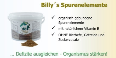 Mit Billy´s Spurenelementen Defizite ausgleichen und den Organismus stärken.
